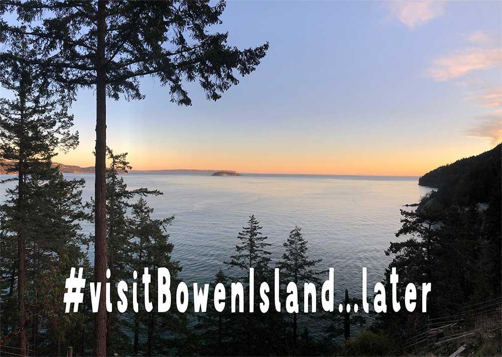 Postpone visiting Bowen Island until Nov 23